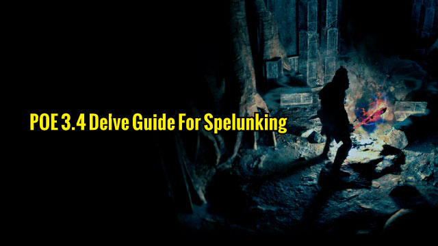 POE-3.4-Delve-Guide-For-Spelunking